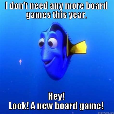 Meme Board - board gaming hobby quickmeme