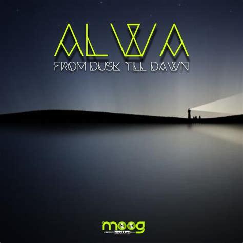 from dusk till dawn mp3 download from dusk till dawn by alwa on mp3 wav flac aiff alac