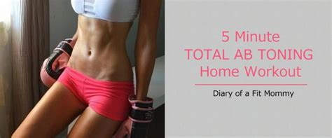 minute total ab toning workout diary   fit mommy