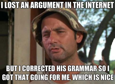 Correct Grammar Meme - well it s something