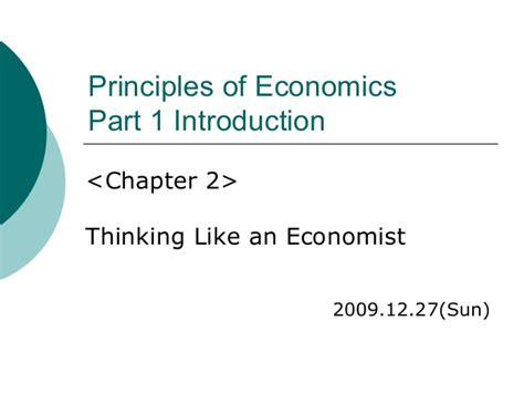 Chapter 2 Thinking Like An Economist Mba by 20091227 Mankiw Economics Chapter2
