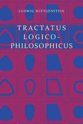 tractatus logico philosophicus logical philosophical tractatus logico philosophicus ludwig wittgenstein