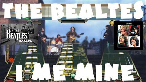 4 the beatles me the beatles i me mine the beatles rock band expert