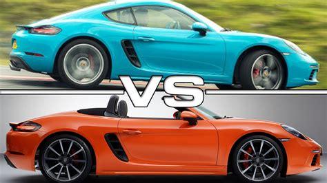Porsche Cayman Vs Boxster porsche 718 cayman s vs porsche 718 boxster s youtube