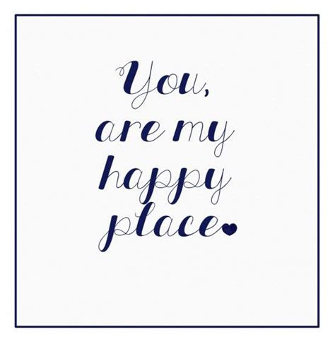 Quotes About A Place Happy Place Quotes Quotesgram