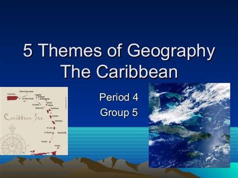 5 themes of geography trinidad and tobago five themes of geography the caribbean