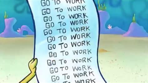 spongebob s to do list go to work 10 minutes youtube