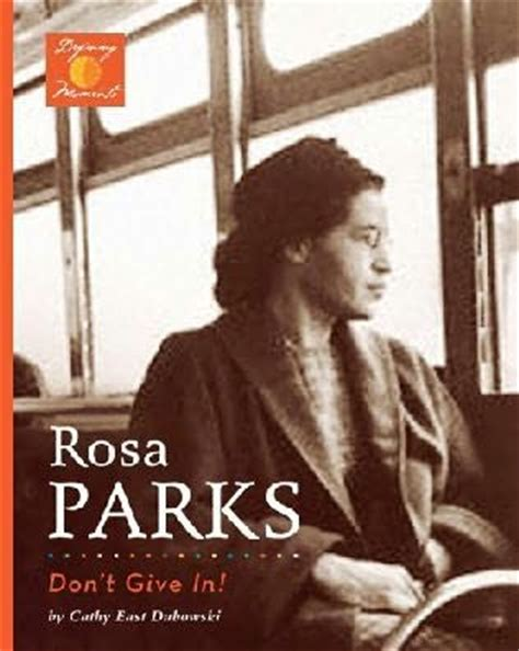 rosa parks picture book rosa parks by cathy east dubowski