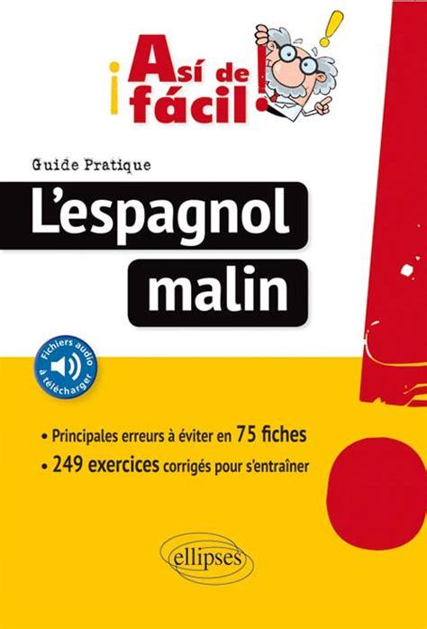 espagnol le guide l 233 gislation responsabilit 233 233 thique et d 233 ontologie organisation du travail sant 233 publique n