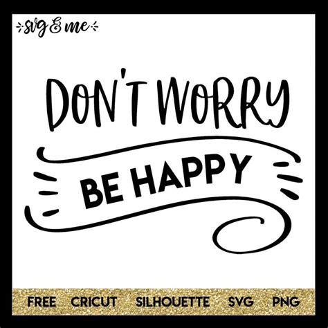 Dont Worry Be Happy dont worry be happy cluber