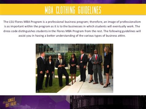 Lsu Mba by Lsu Flores Mba Student Clothing Guidelines