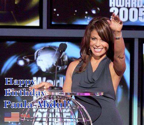 Paula Abdul Is A Gift To The World by Paula Abdul S Birthday Celebration Happybday To