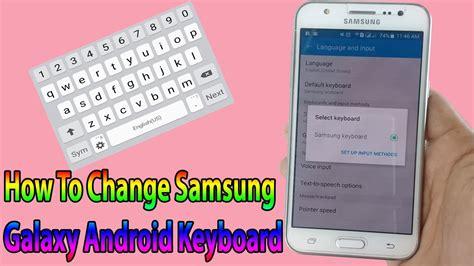 How To Change Samsung Galaxy J1/J2/J3/J5/J7 Android
