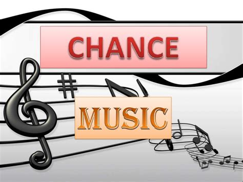 the music of chance chance music