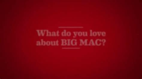 Mac Do You by Mcdonald S Big Mac Tv Commercial What Do You About