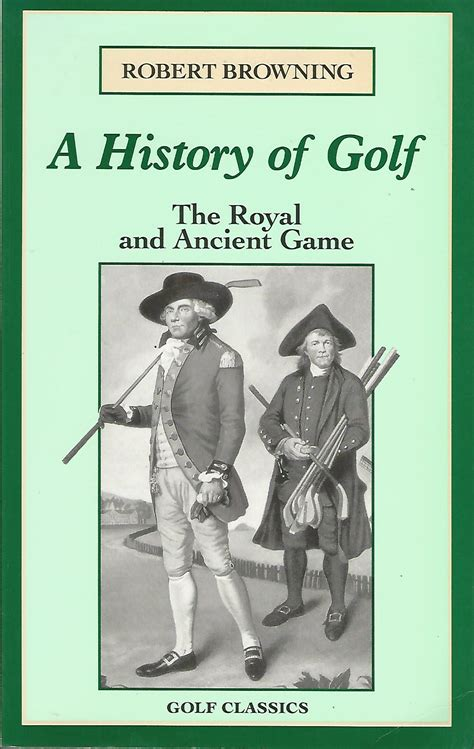 a history of golf books a history of golf the royal and ancient