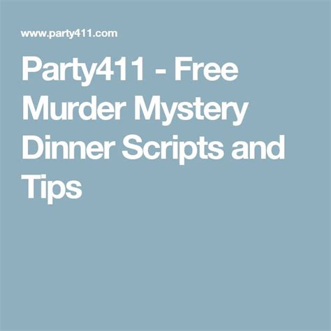 free murder mystery dinner to best 25 mystery dinner ideas on