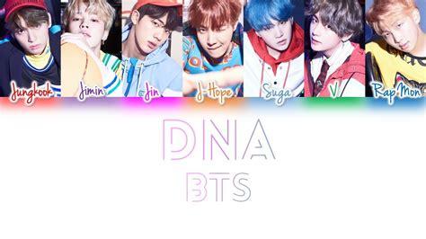 bts color coded lyrics bts dna color coded lyrics han rom eng jihyun