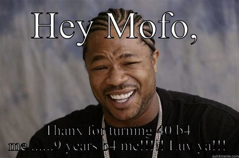 Turning 40 Meme - 40th bday quickmeme