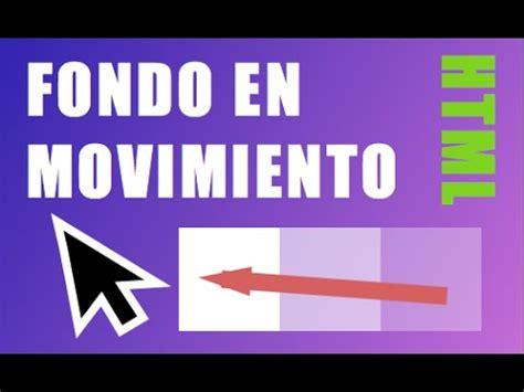imagenes en movimiento html fondo en movimiento html y javascript youtube