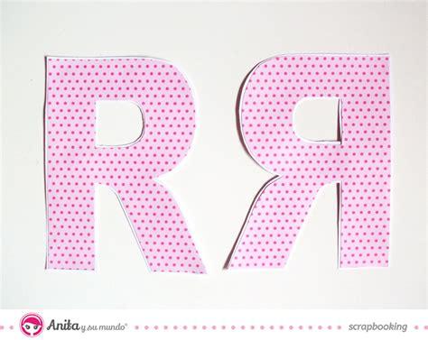Tutorial Letras Scrapbook   c 243 mo hacer letras scrap decorativas de manera f 225 cil