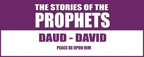 The Story Of Prophets Dawud And Sulayman Mazes the story of prophet dawud