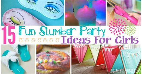 themes for a girl slumber party 15 fun slumber party ideas for girls