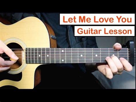 tutorial guitar you ten2five let me love you justin bieber dj snake guitar lesson