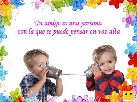 imagenes de amistad infantiles frases de amistad para ni 241 os ideas para educar en la amistad