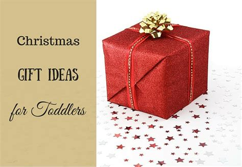 4 best christmas gift ideas for toddlers mommy today