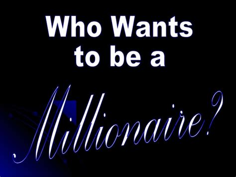 Who Wants To Be A Millionaire Template Who Wants To Be A Millionaire Templates