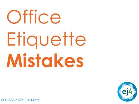 Office Etiquette Top Office Etiquette Mistakes