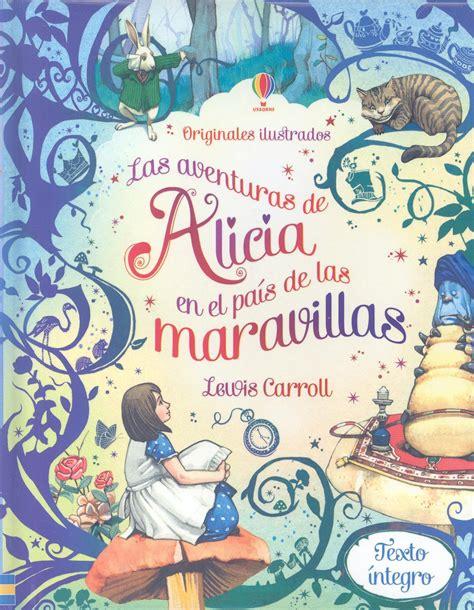 libro el pas de los comprar libro alicia en el pais de las maravillas