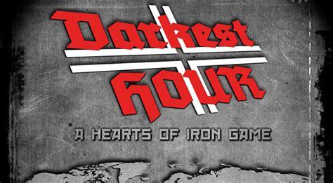 darkest hour cheats hearts of iron darkest hour cheats