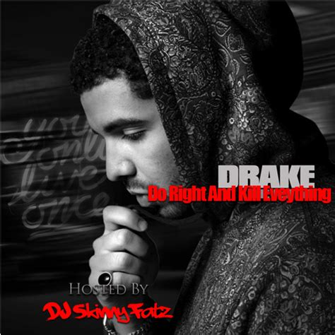 1471149145 you me everything a richard do right and kill everything mixtape by drake hosted by dj