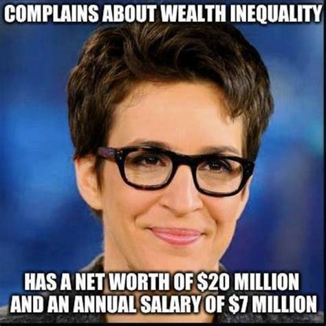Rachel Maddow Meme - how rachel maddow s epic hypocrisy makes us all sick