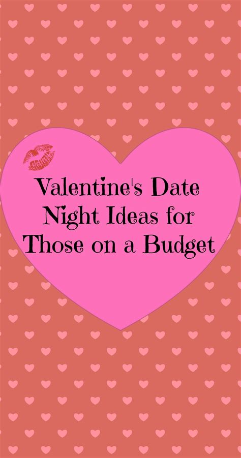 valentines gifts on a budget valentine s date ideas for those on a budget