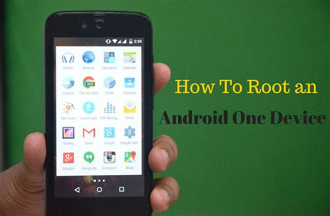 how to root android how to root an android one smartphone tutorial android advices
