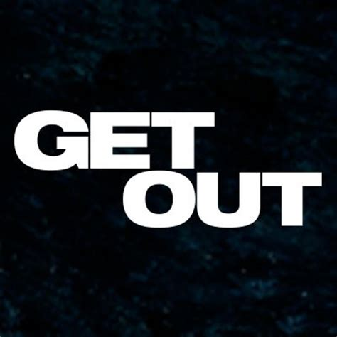 get out get out getoutmovie