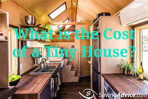 cost of tiny house cost of a tiny house savingadvice com blog saving advice articles