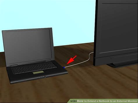 Monitor External how to extend a netbook to an external monitor 10 steps