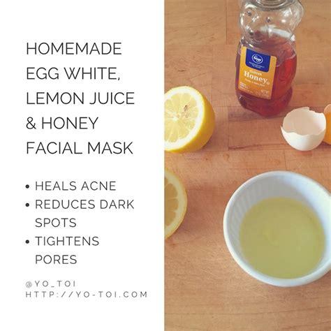 mask diy for acne egg white lemon juice honey mask for acne scars yo toi
