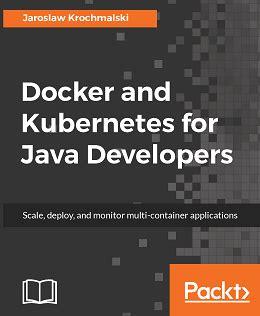 linux docker tutorial pdf docker and kubernetes for java developers free ebooks