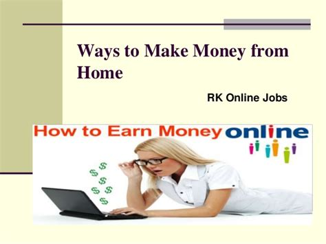 Ways To Make Money Online From Home For Free - rk online jobs ways to make money from home