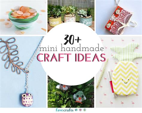 How To Make Handmade Craft - 30 mini handmade craft ideas favecrafts