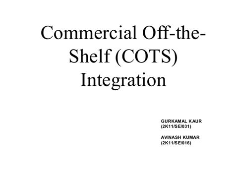 Commercial The Shelf Software by Cots Integration