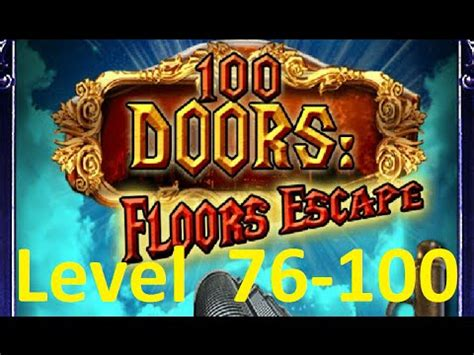 100 floors escape level 79 100 doors floors escape level 76 100 tower 100