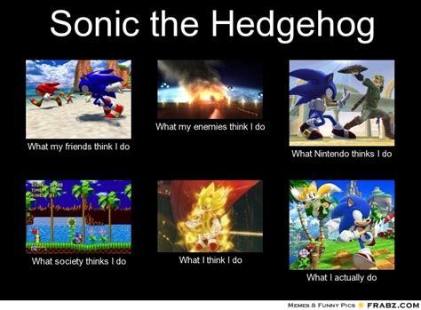 Sonic The Hedgehog Meme - sonic the hedgehog meme generator what i do