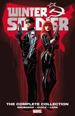 the good soldier collectors 1909621021 winter soldier the complete collection by ed brubaker
