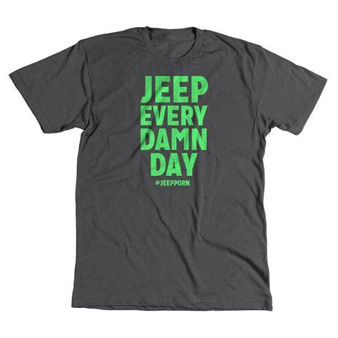 jeep every damn day t shirt jp69